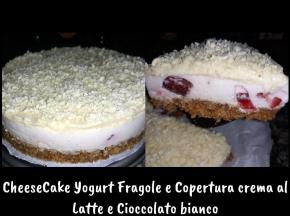 Cheesecake con Yogurt Kefir Fragola e Copertura di Crema al latte e Cioccolato Bianco