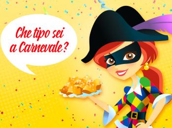 Che tipo sei a Carnevale?