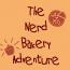 TheNerdBakeryAdventure