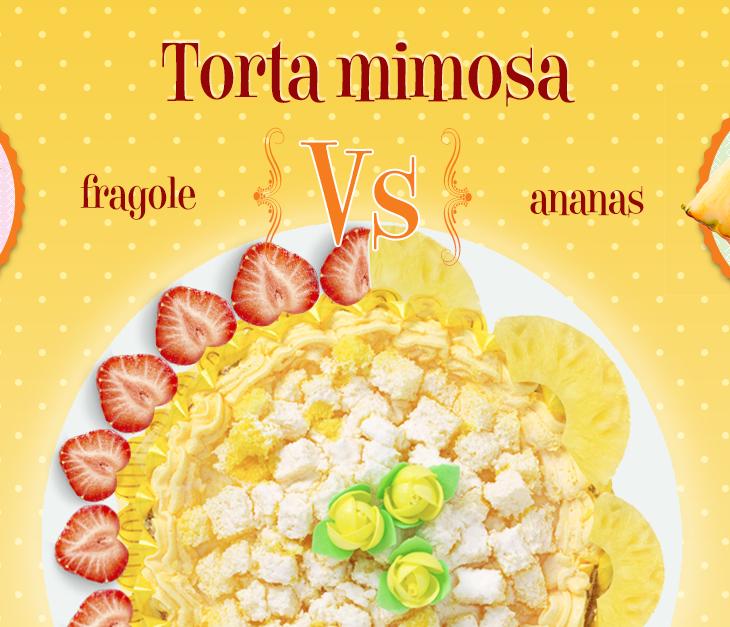 Torta mimosa: ananas o fragole?